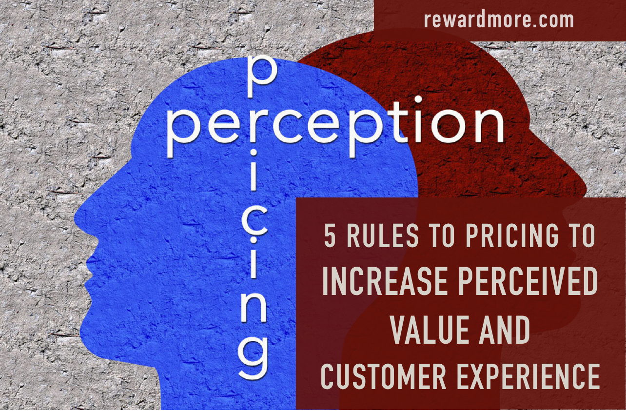 5 Rules of Pricing to Increase Perceived Value and Customer Experience