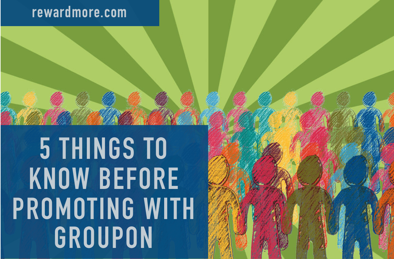 5 Things to Know Before Promoting on Groupon