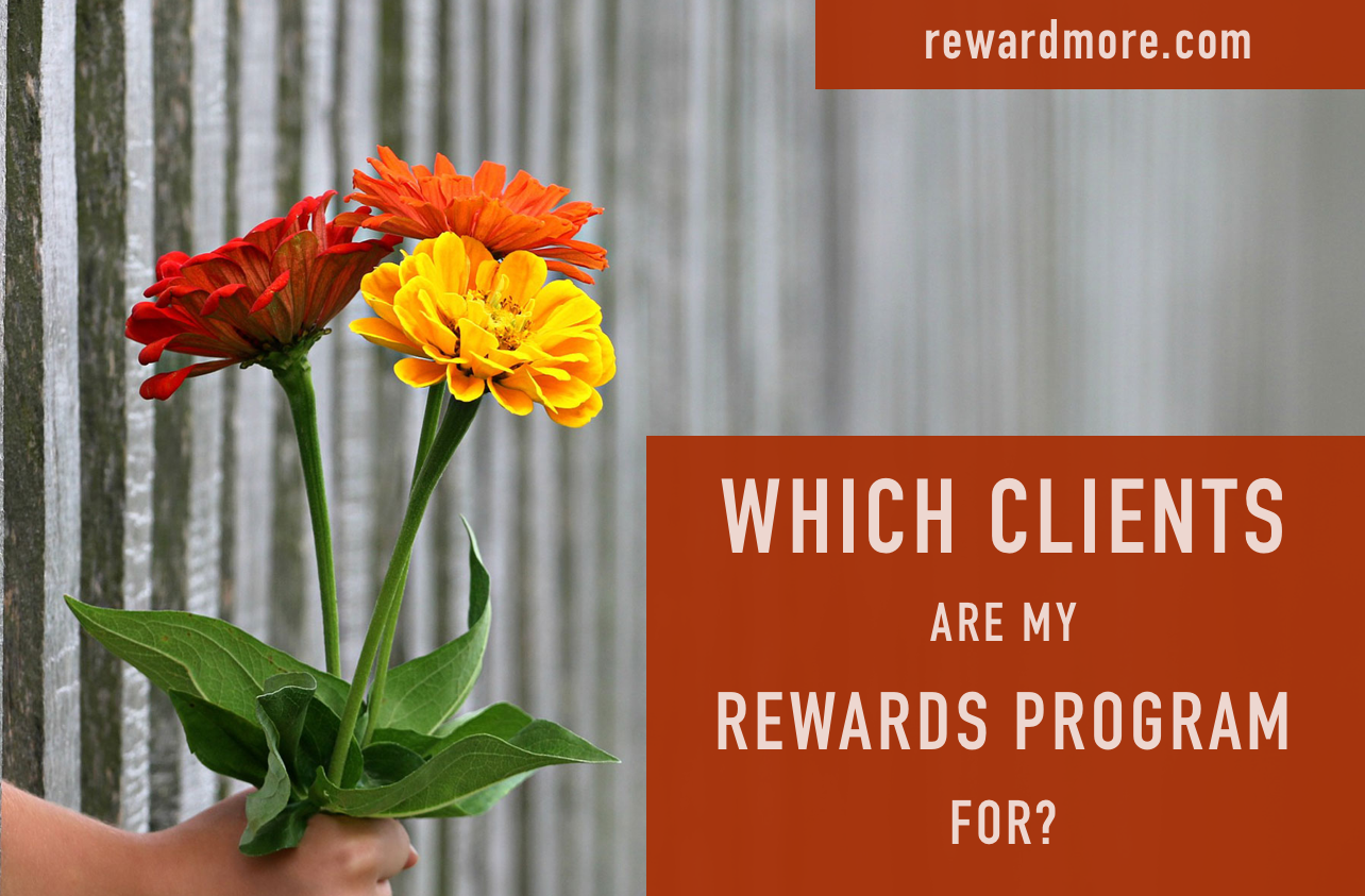 Which Clients are My Rewards Program For?